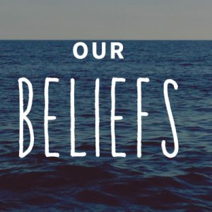 Our Beliefs1